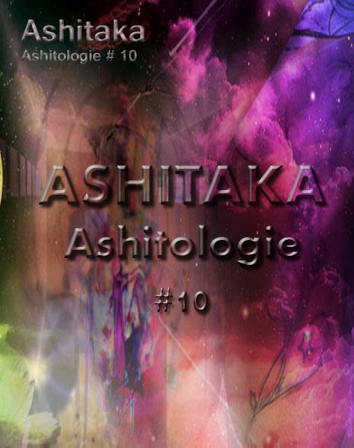 Ashitologie #10